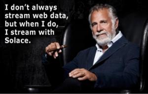 i-dont-always-stream-web-data