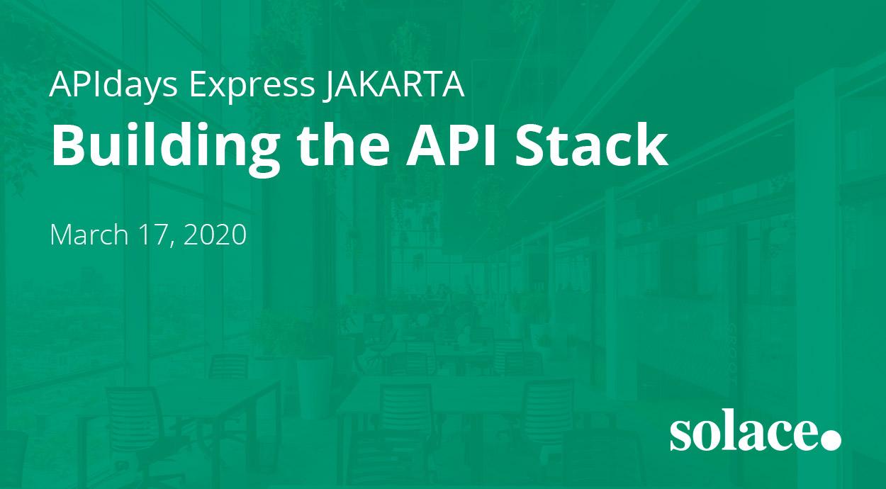 Jakarta Building The API Stack