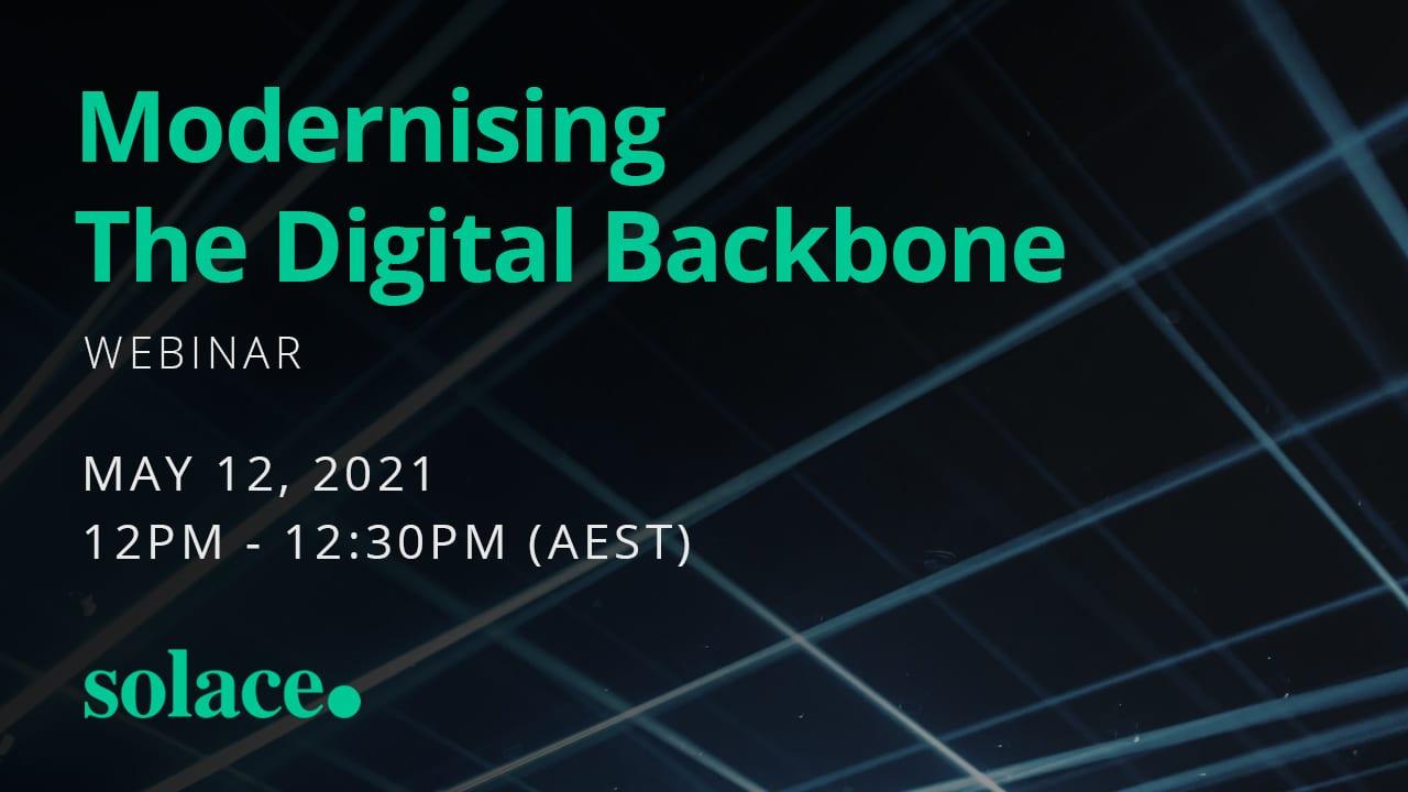 Modernising The Digital Backbone