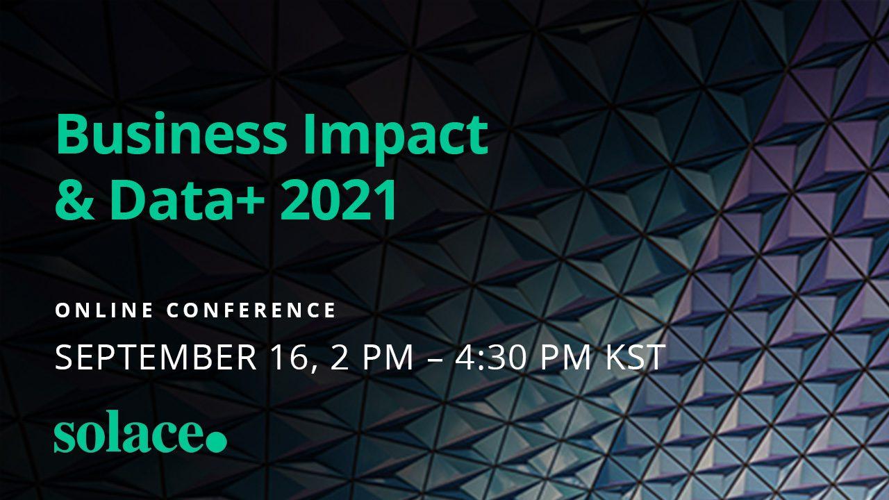 Business Impact & Data+ 2021